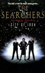 The Searchers: City of Iron