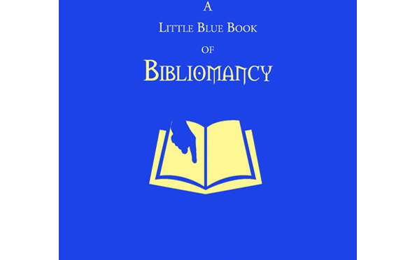 My LITTLE BLUE BOOK OF BIBLIOMANCY — out 2/17!